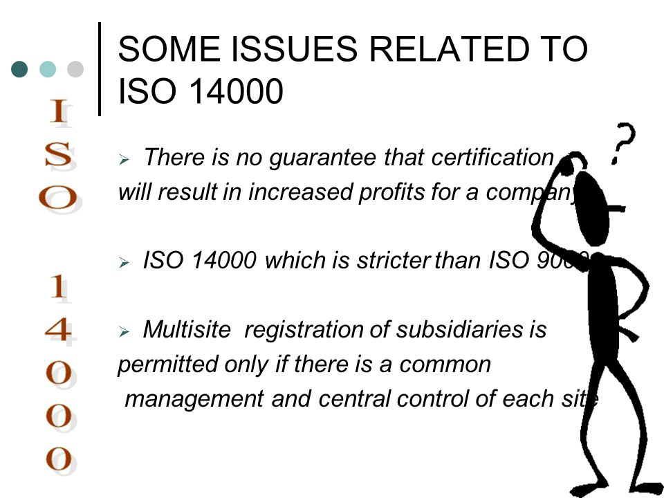 SOME ISSUES RELATED TO ISO 14000