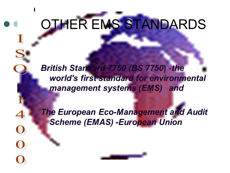 OTHER EMS STANDARDS ISO 14000