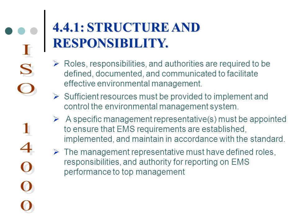 ISO 14000 4.4.1: STRUCTURE AND RESPONSIBILITY.