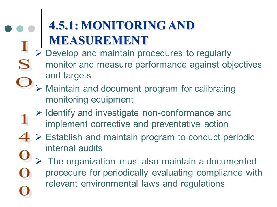 ISO : MONITORING AND MEASUREMENT