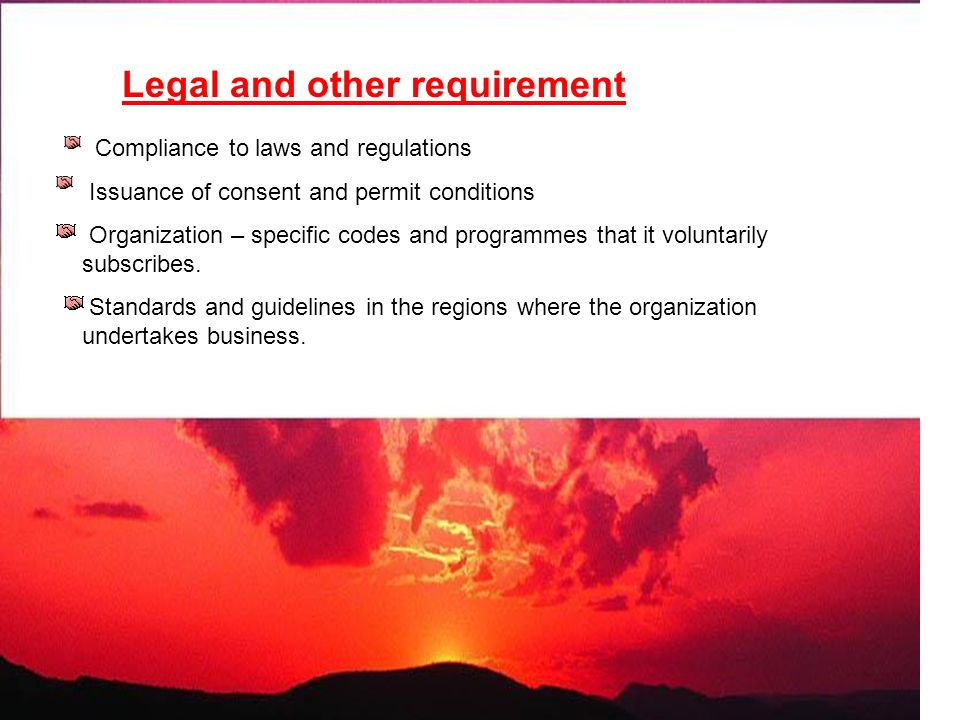 Legal and other requirement