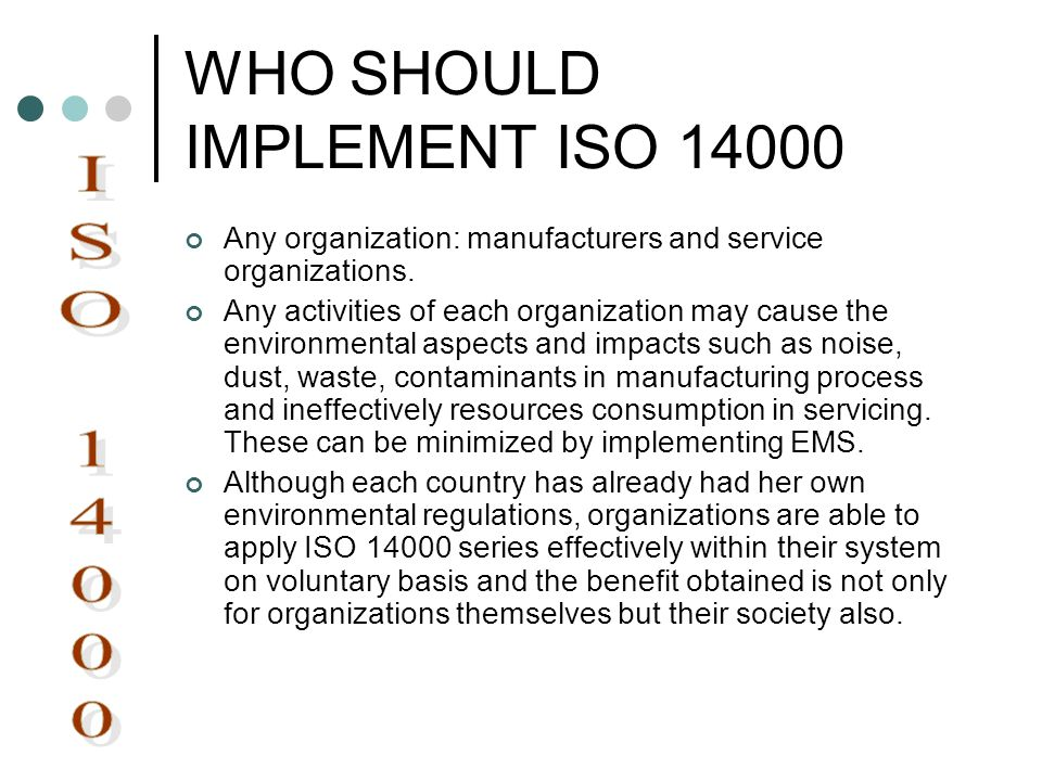 WHO SHOULD IMPLEMENT ISO 14000