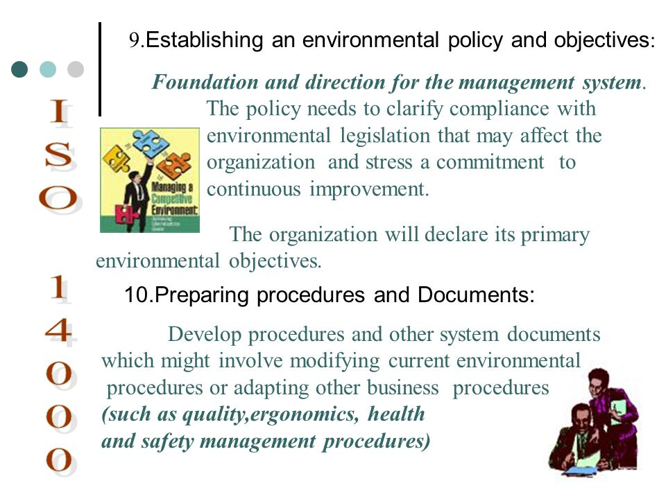 ISO 14000 9.Establishing an environmental policy and objectives: