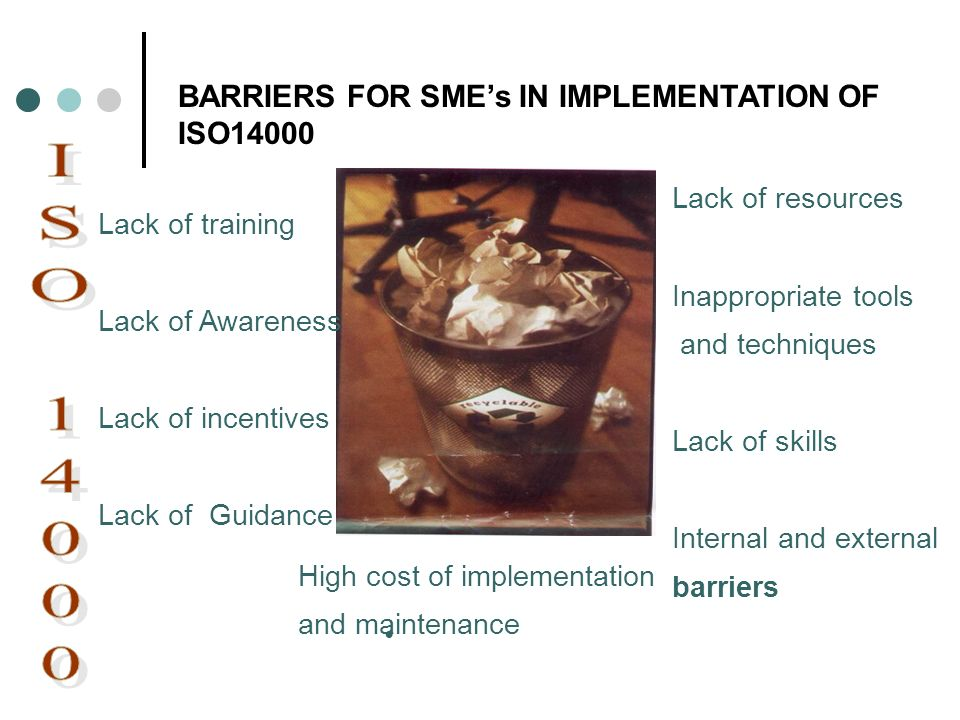 BARRIERS FOR SME's IN IMPLEMENTATION OF ISO14000