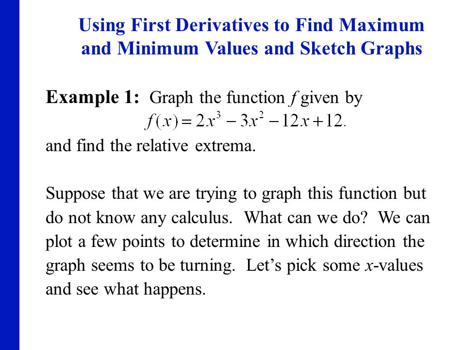 Example 1: Graph the function f given by