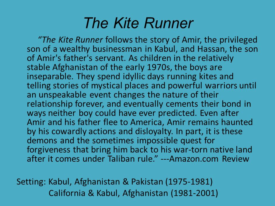 the kite runner by khaled hosseini 3 essay The kite runner portrayed through an orientalist perspective the novel, the kite runner by khaled hosseini was portrayed from an orientalist perspective, projected through the characters and how they were described from their personal attributes and looks the kite runner was also viewed as an orientalist novel from its constant.