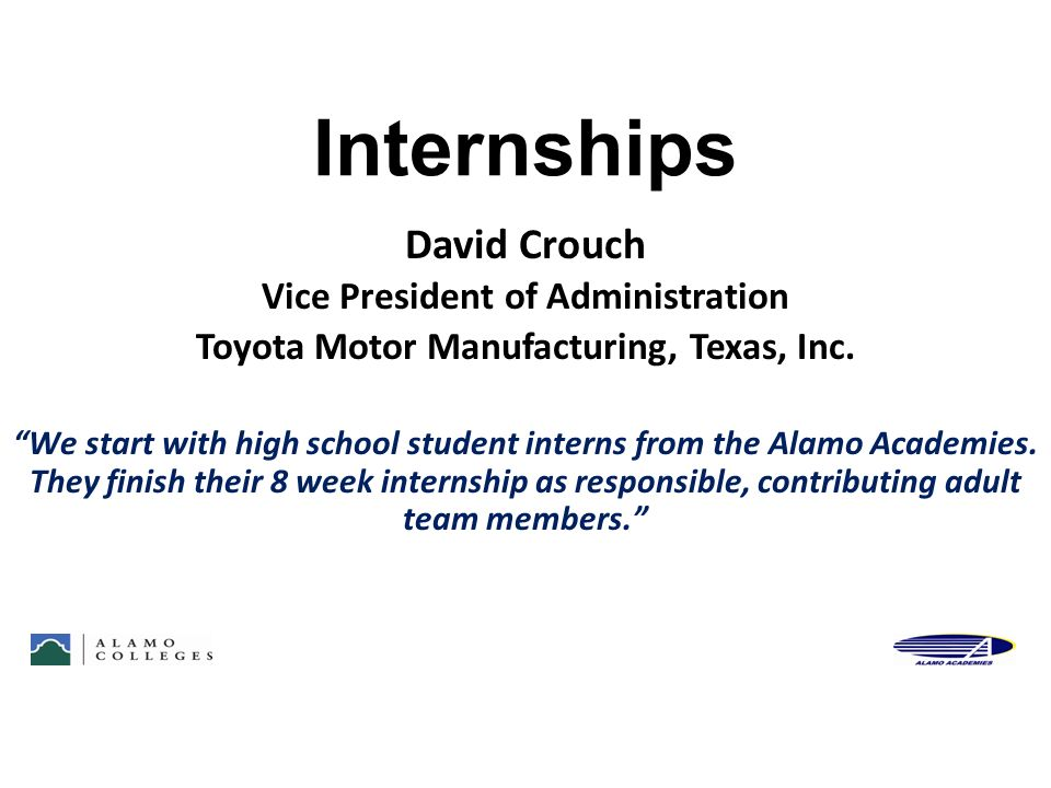 Internships David Crouch Vice President of Administration