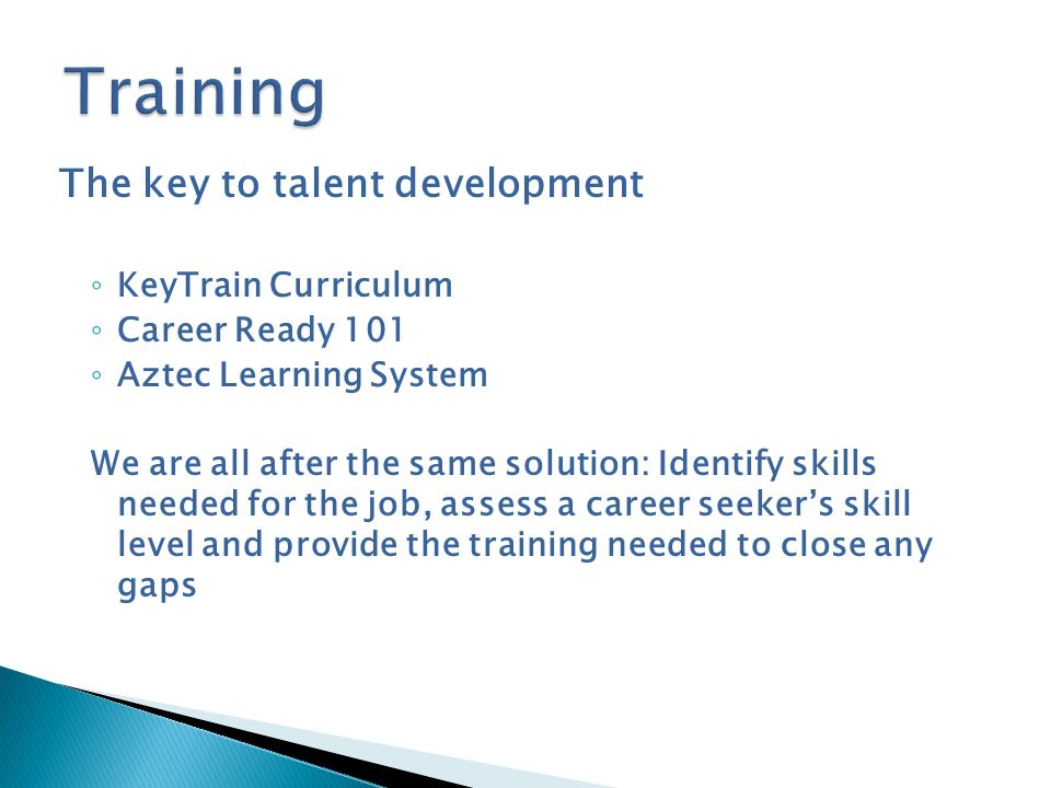 Training The key to talent development KeyTrain Curriculum