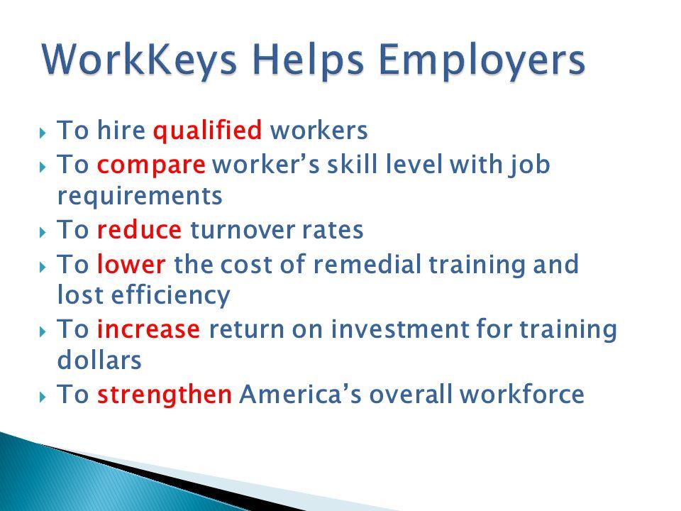 WorkKeys Helps Employers
