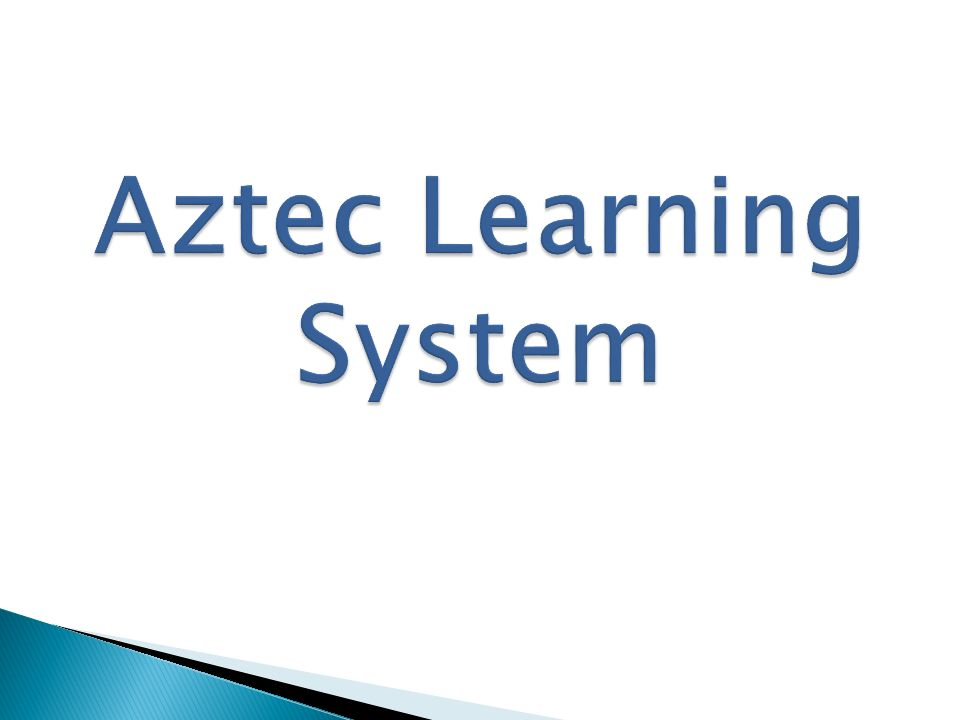 Aztec Learning System