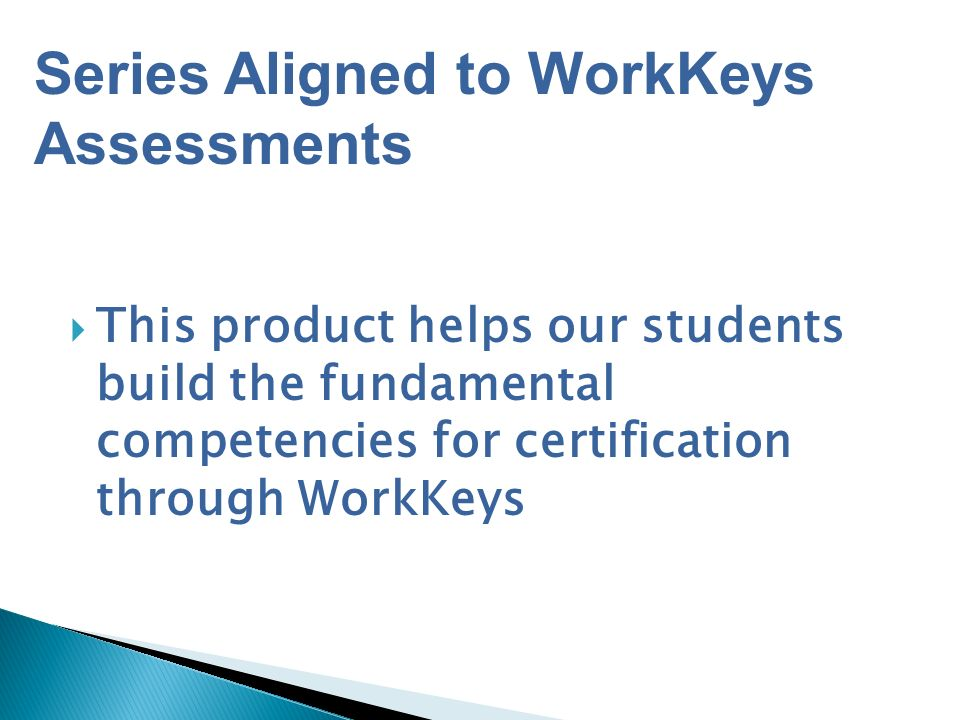 Series Aligned to WorkKeys Assessments