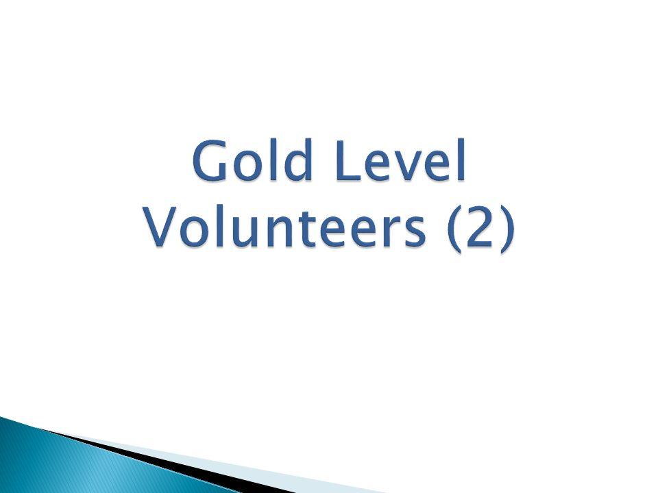 Gold Level Volunteers (2)