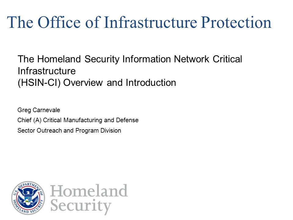 The office of infrastructure protection ppt download - Office of homeland security and preparedness ...