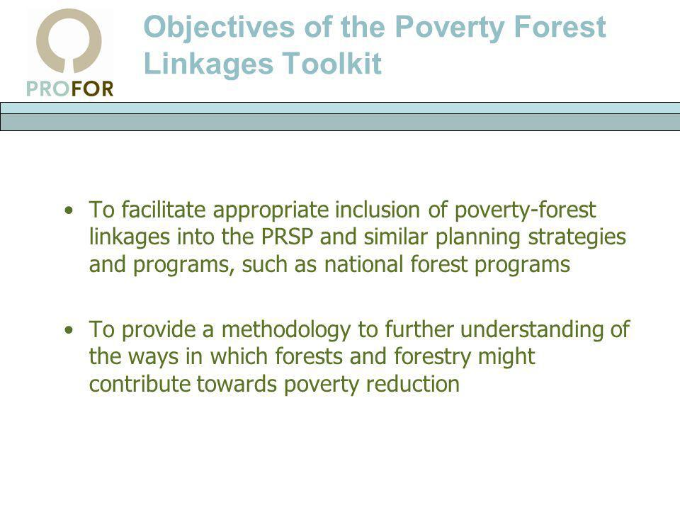 Objectives of the Poverty Forest Linkages Toolkit