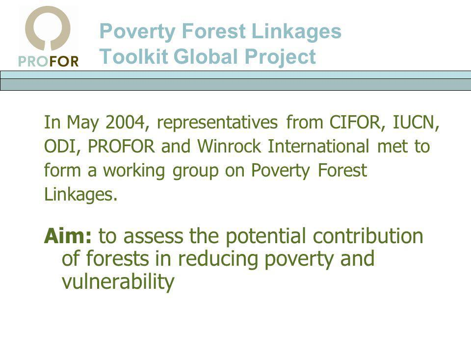 Poverty Forest Linkages Toolkit Global Project