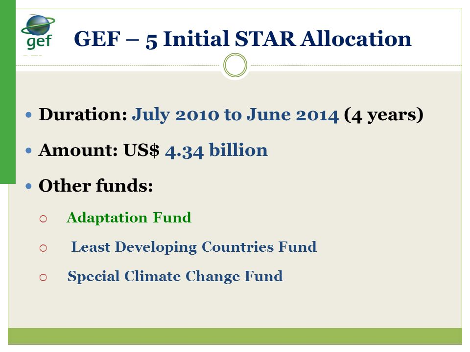 GEF – 5 Initial STAR Allocation