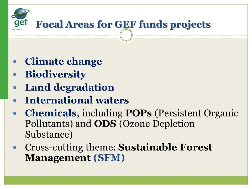 Focal Areas for GEF funds projects