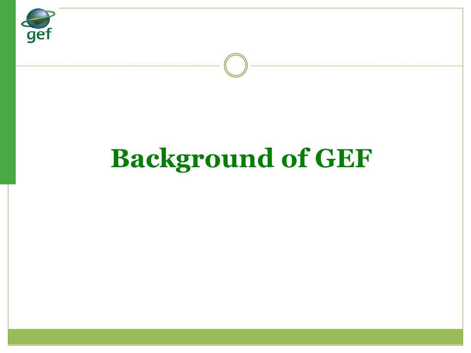 Background of GEF