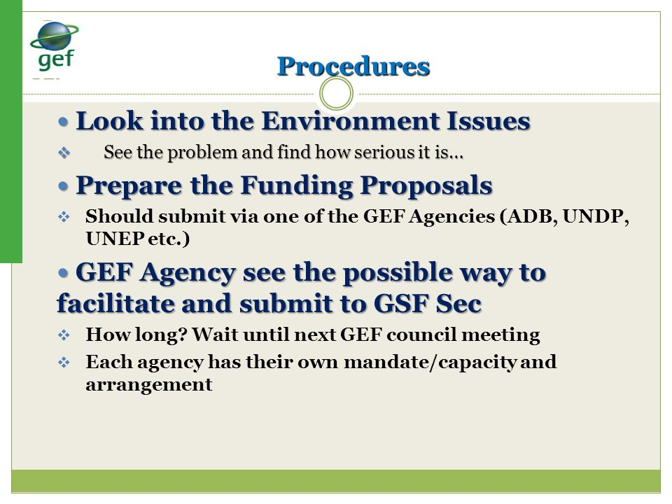 Look into the Environment Issues Prepare the Funding Proposals