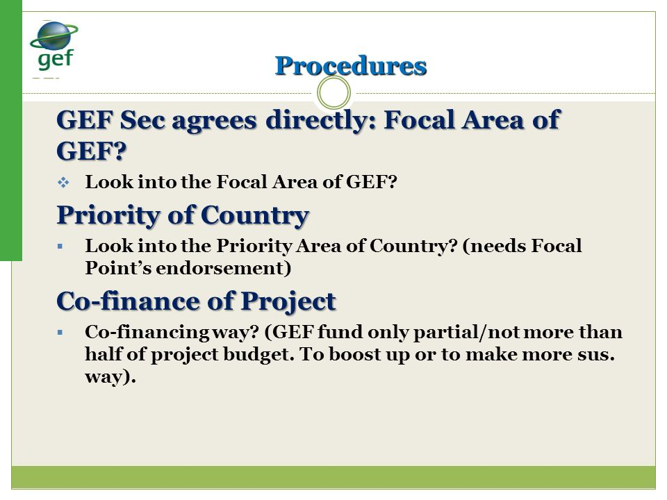 GEF Sec agrees directly: Focal Area of GEF
