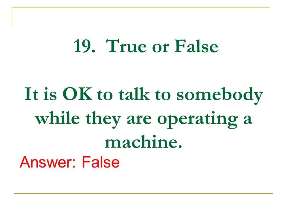 true or false machine