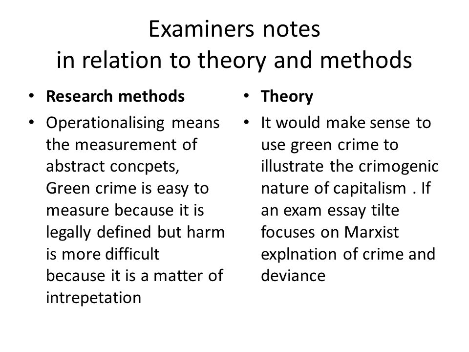 Outline and assess Marxist explanations of crime and deviance.