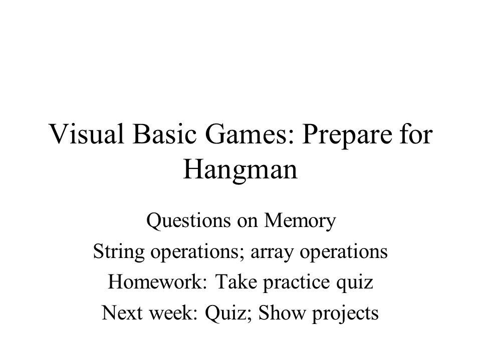 Visual basic games prepare for hangman ppt video online download visual basic games prepare for hangman solutioingenieria Image collections