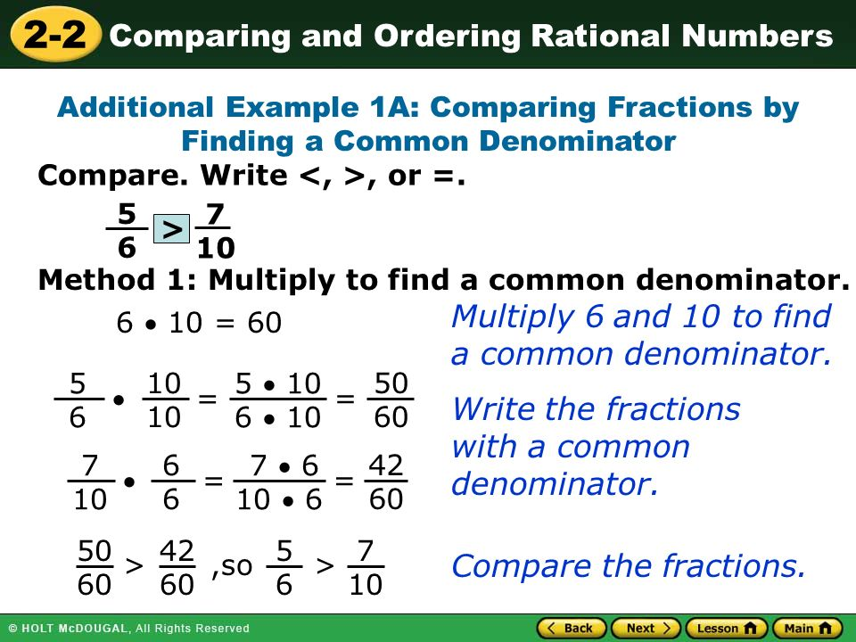 Write a proper fraction with a denominator that is common to 7 8