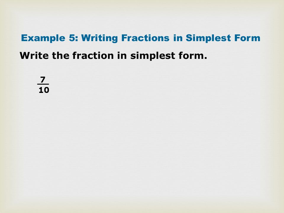 write fraction in simplest form Answer to write 20 4/5 % as a fraction in simplest form.