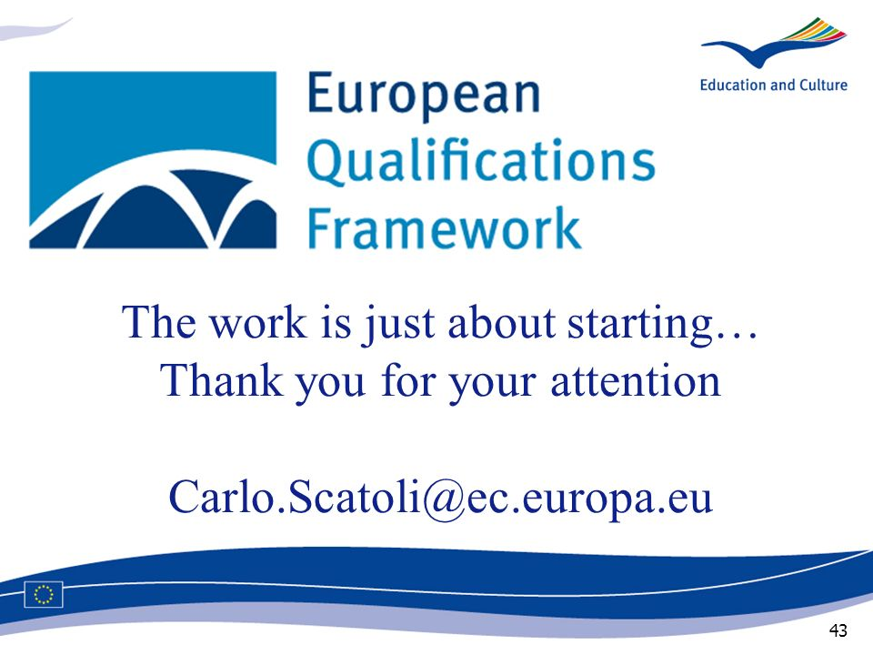 The work is just about starting… Thank you for your attention Carlo