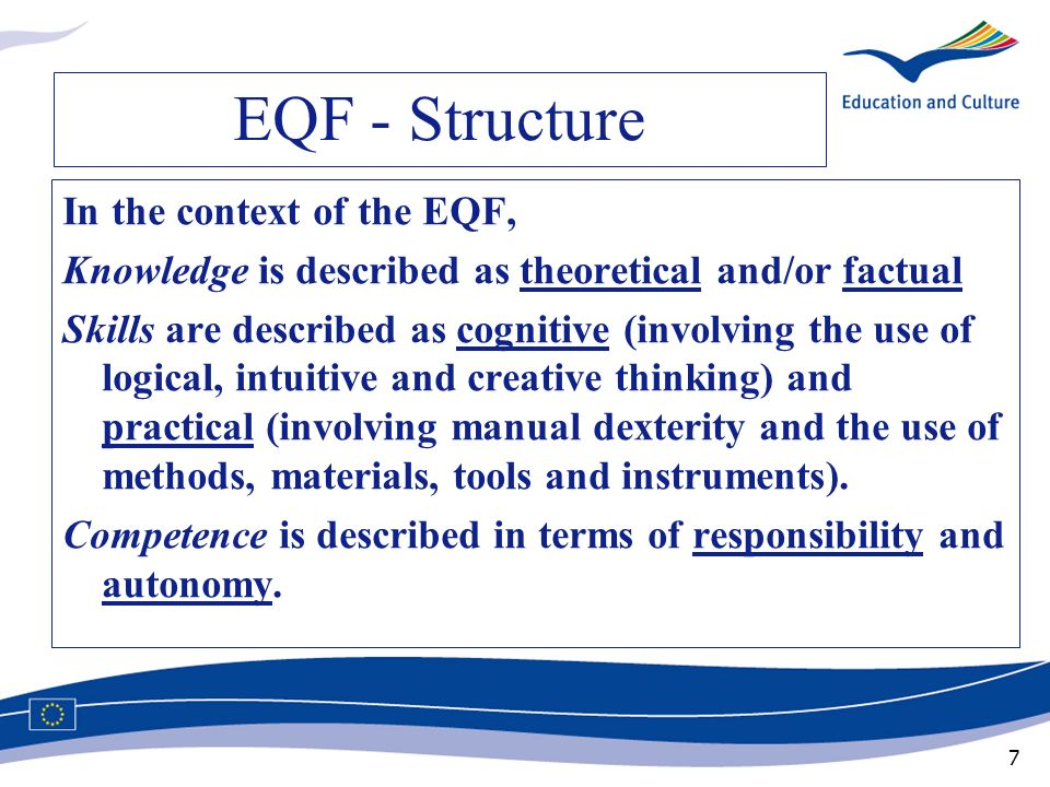 EQF - Structure In the context of the EQF,
