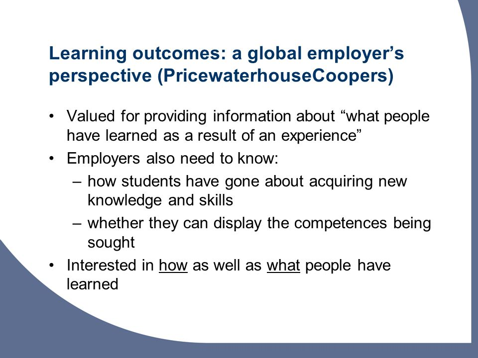 Learning outcomes: a global employer's perspective (PricewaterhouseCoopers)