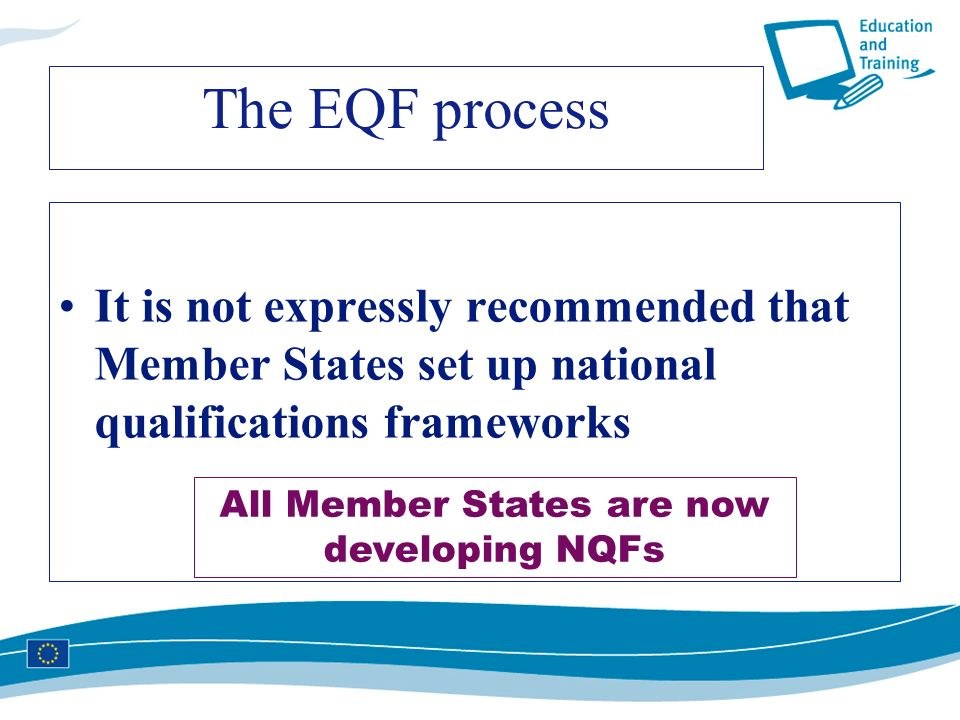 All Member States are now developing NQFs