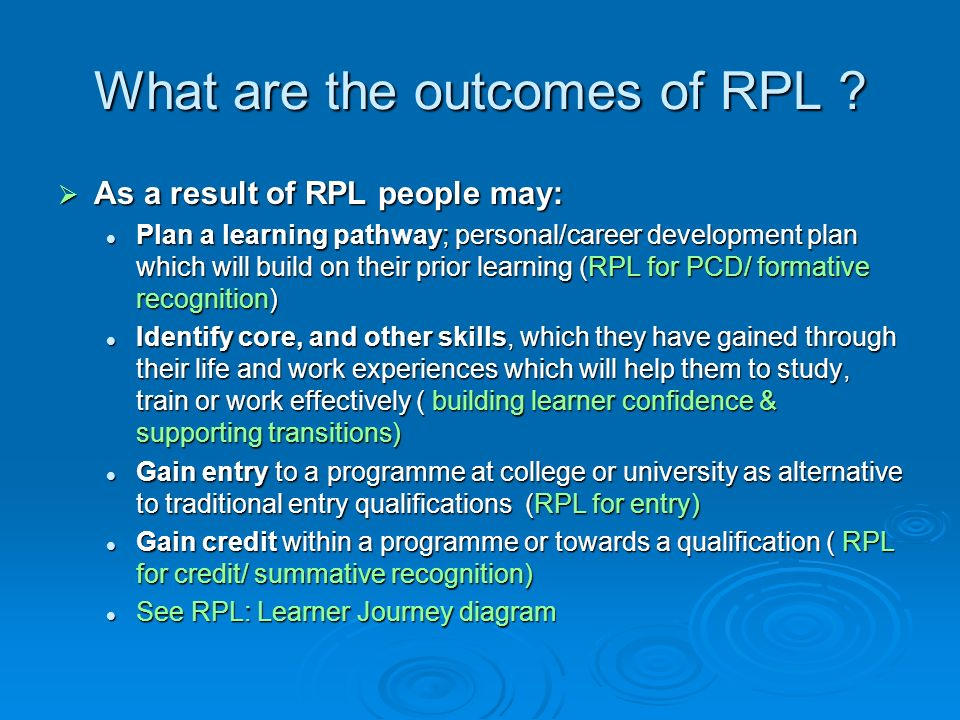 What are the outcomes of RPL