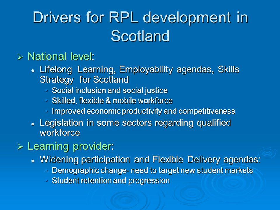 Drivers for RPL development in Scotland