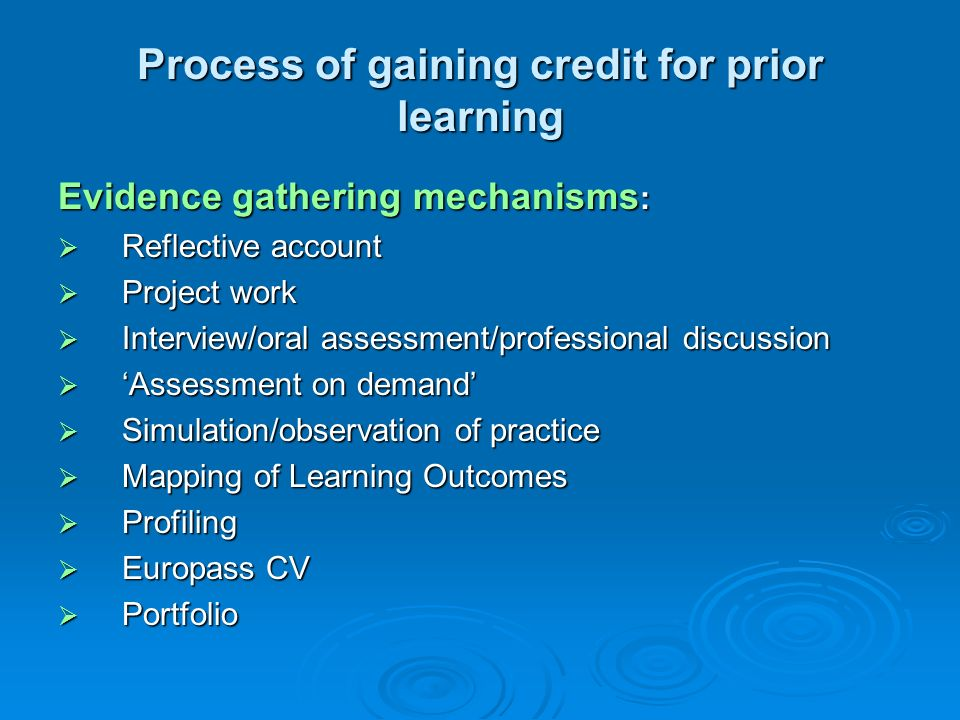 Process of gaining credit for prior learning