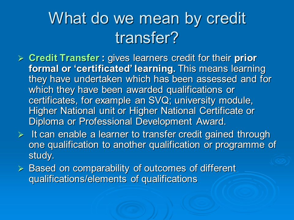 What do we mean by credit transfer