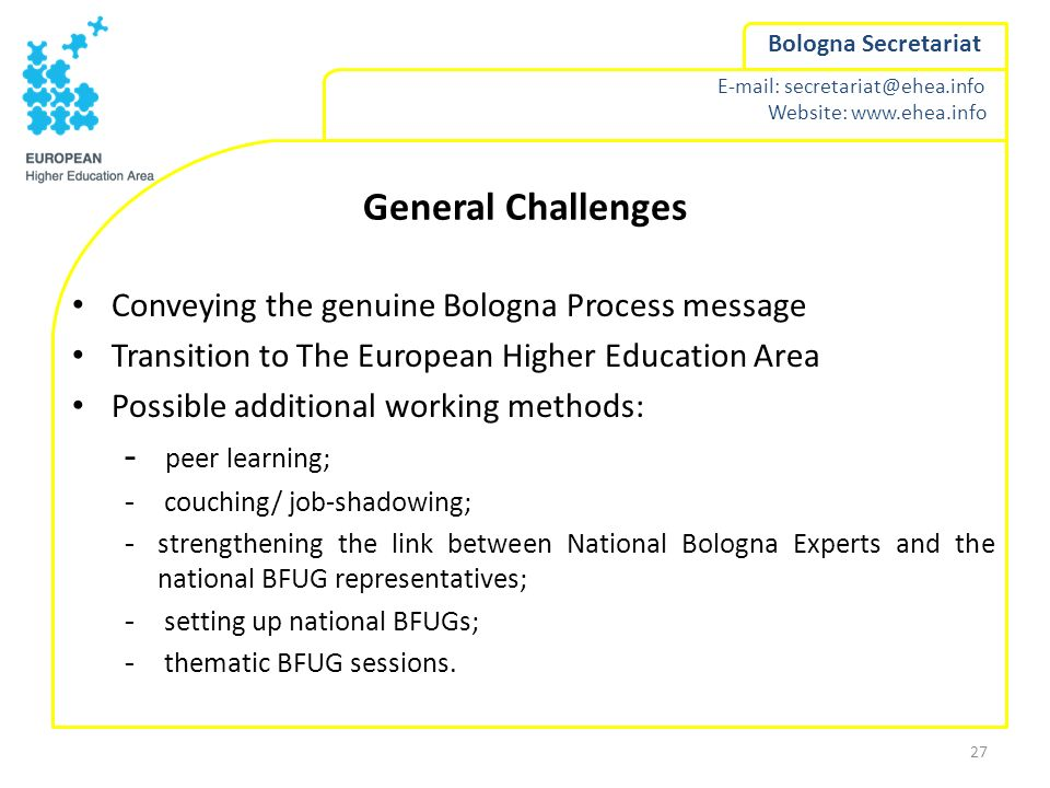 General Challenges Conveying the genuine Bologna Process message