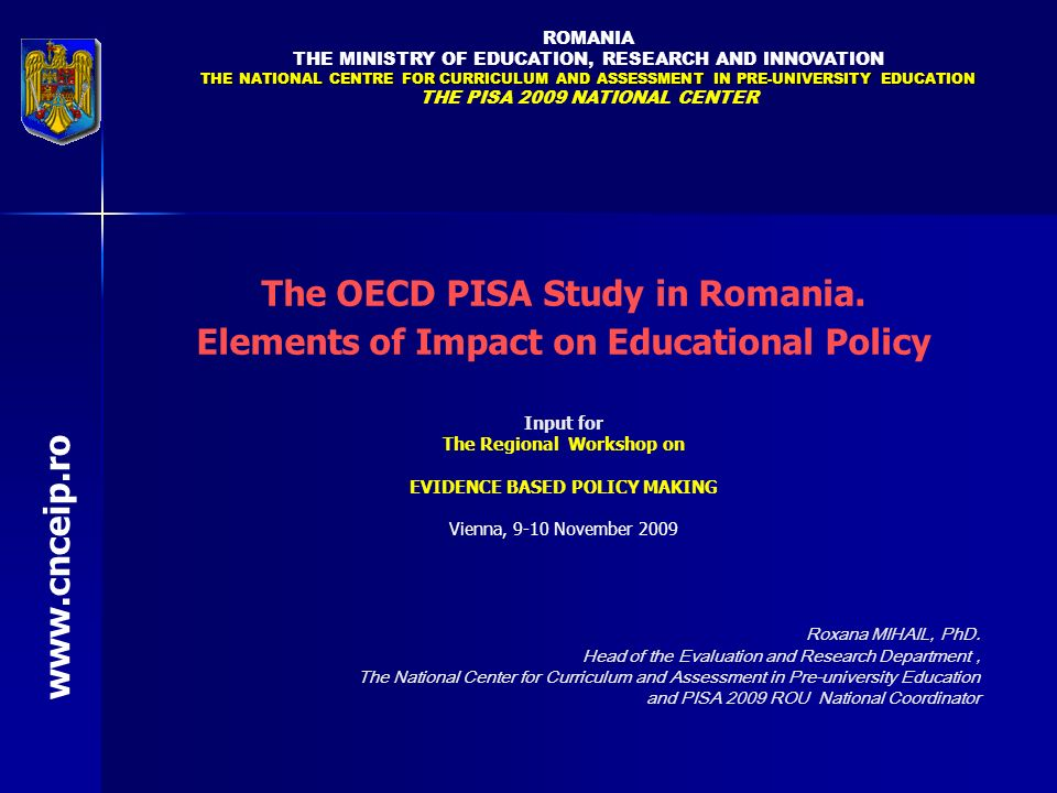 The OECD PISA Study in Romania.