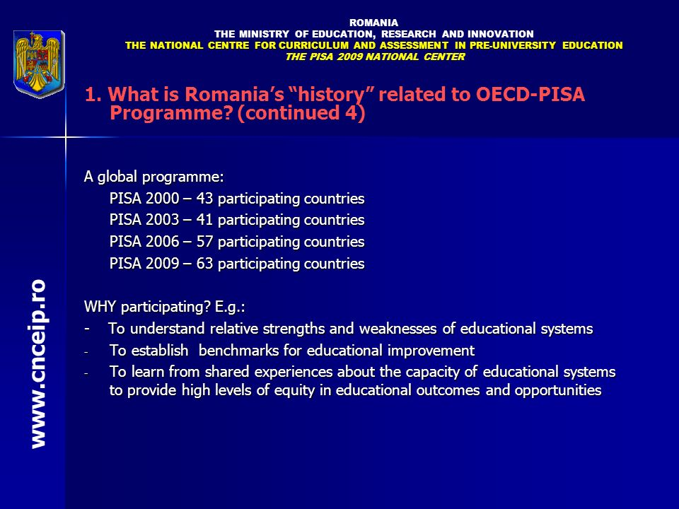 ROMANIA THE MINISTRY OF EDUCATION, RESEARCH AND INNOVATION. THE NATIONAL CENTRE FOR CURRICULUM AND ASSESSMENT IN PRE-UNIVERSITY EDUCATION.