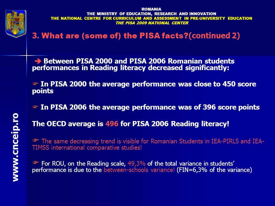 www.cnceip.ro 3. What are (some of) the PISA facts (continued 2)