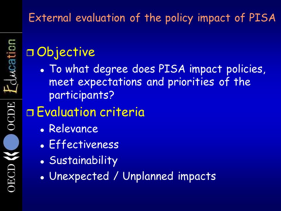 External evaluation of the policy impact of PISA