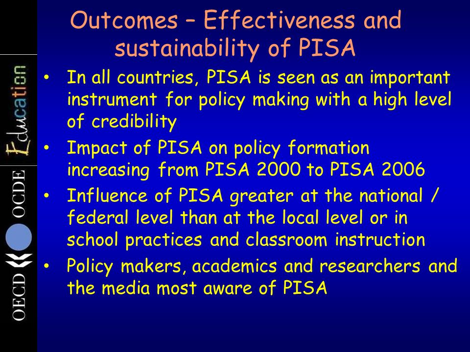 Outcomes – Effectiveness and sustainability of PISA