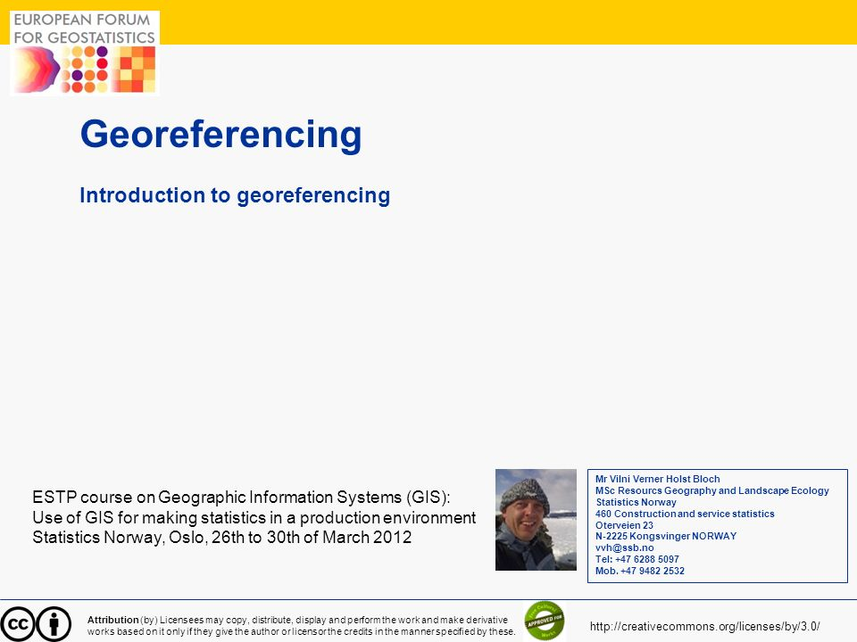 Georeferencing Introduction to georeferencing