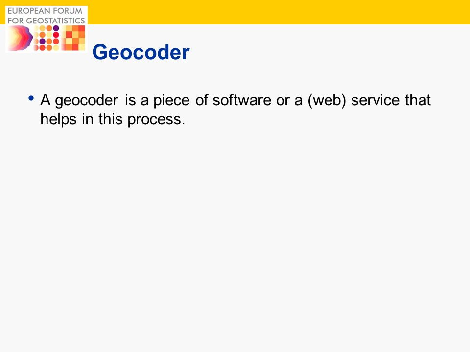 Geocoder A geocoder is a piece of software or a (web) service that helps in this process.