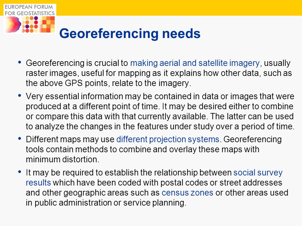 Georeferencing needs