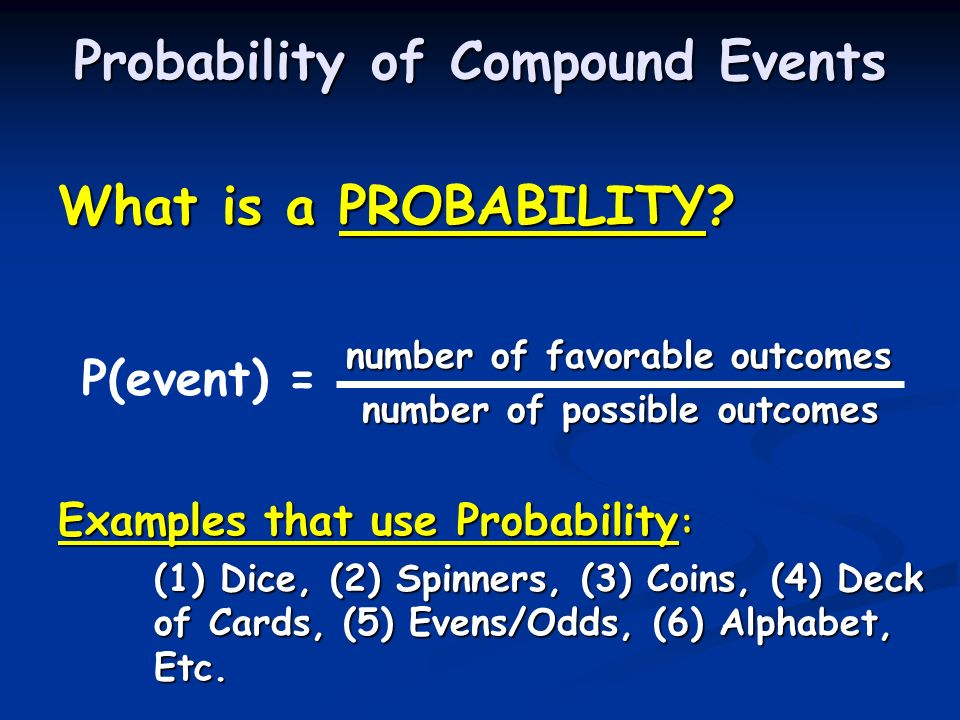 Probability of Compound Events - ppt video online download