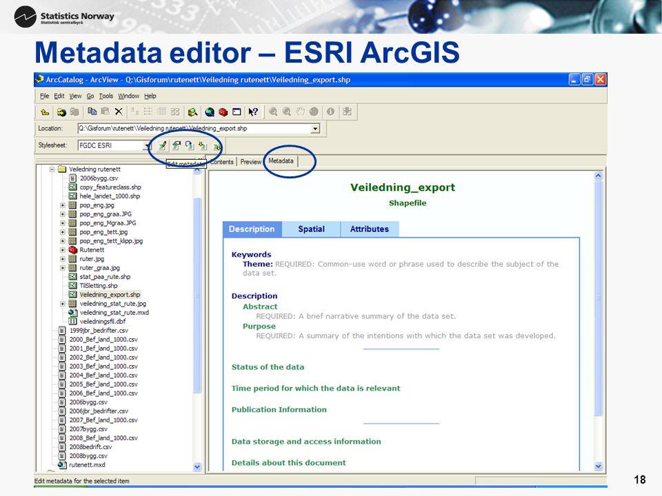 Metadata editor – ESRI ArcGIS