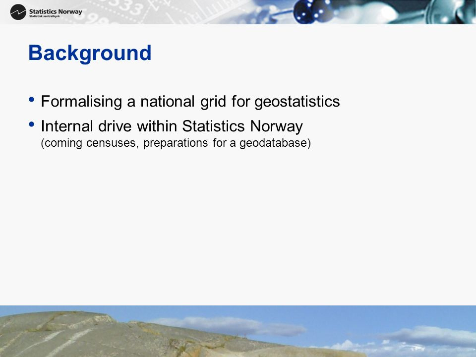 Background Formalising a national grid for geostatistics