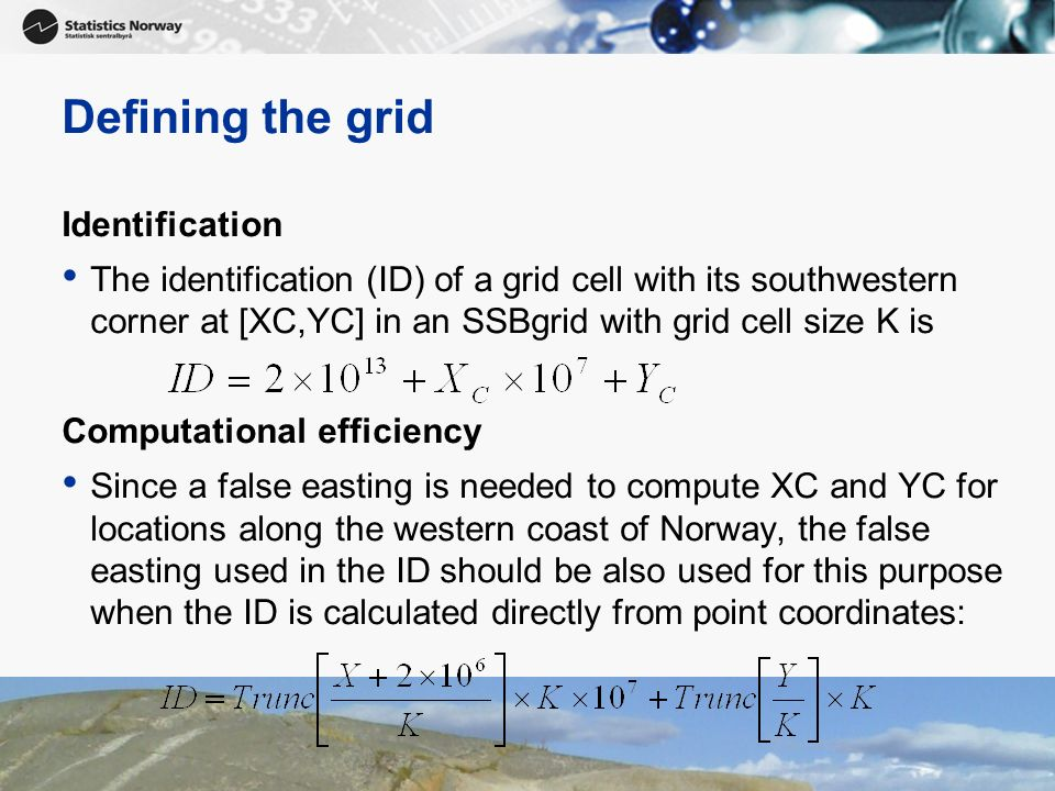 Defining the grid Identification